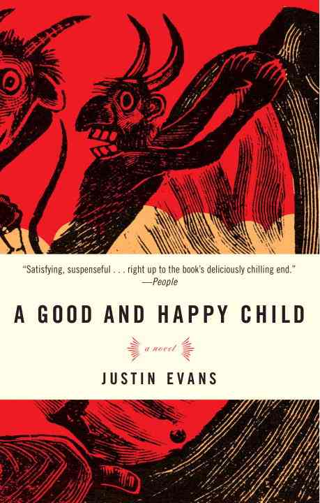 A Good and Happy Child By Evans, Justin